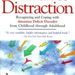 Driven to Distraction