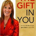Book Review…The Gift in You by Dr. Caroline Leaf